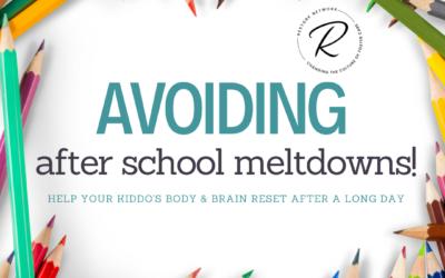 Avoiding After School Meltdowns